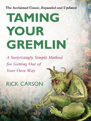Taming Your Gremlin By Carson, Richard David