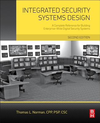 Integrated Security Systems Design By Norman, Thomas L.