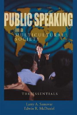 Public Speaking in a Multicultural Society By Samovar, Larry A./ McDaniel, Edwin R.