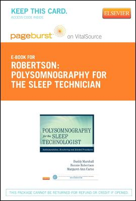 Polysomnography for Sleep Technologists Pageburst E-book on Vitalsource Retail Access Card By Marshall, Homer/ Robertson, Bonnie/ Carno, Margaret-ann