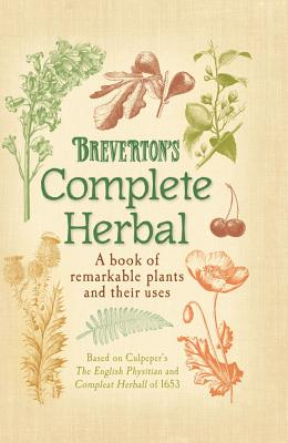 Breverton's Complete Herbal By Breverton, Terry